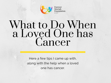 What to Do When a Loved One has Cancer