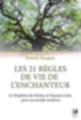 les 21 régles de vie de l' enchanteur