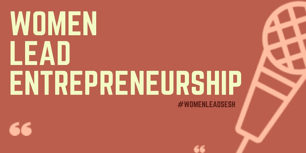 Women Lead Entrepreneurship