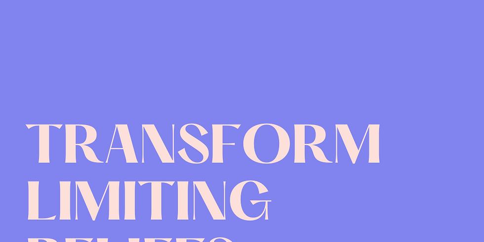 Transform Limiting Beliefs Workshop