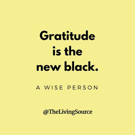 Gratitude Is The New Black