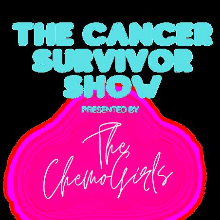 THE CANCER SURVIVOR SHOW.png
