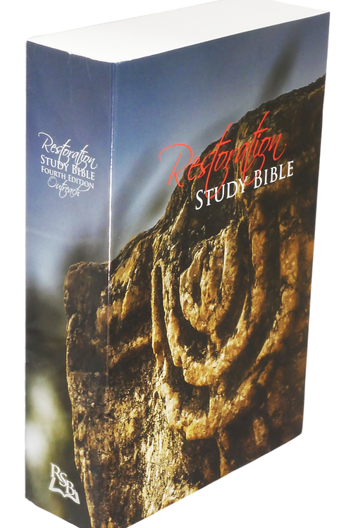 Restoration Study Bible 4th Edition: Outreach