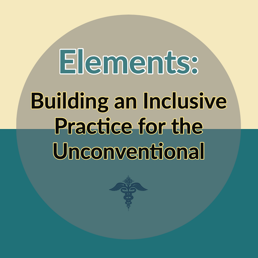 Elements: Building an Inclusive Practice for the Unconventional