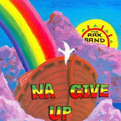 Na Give Up