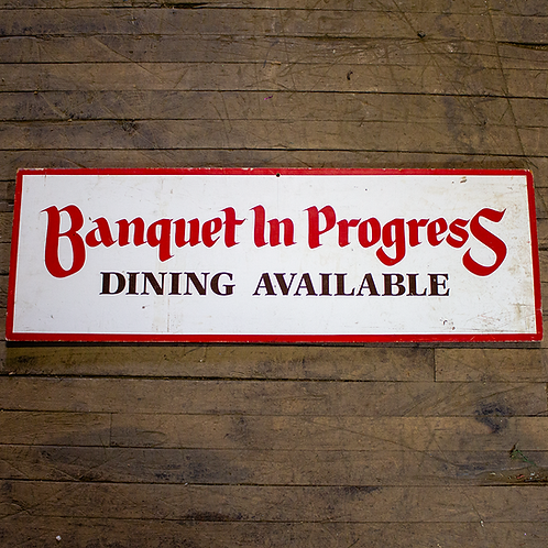 Banquet In Progress Sign
