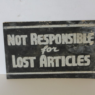 Not responsible for Lost Articles