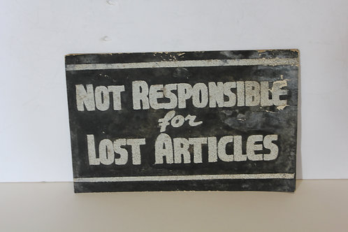 Not responsible for lost articles Diner Sign