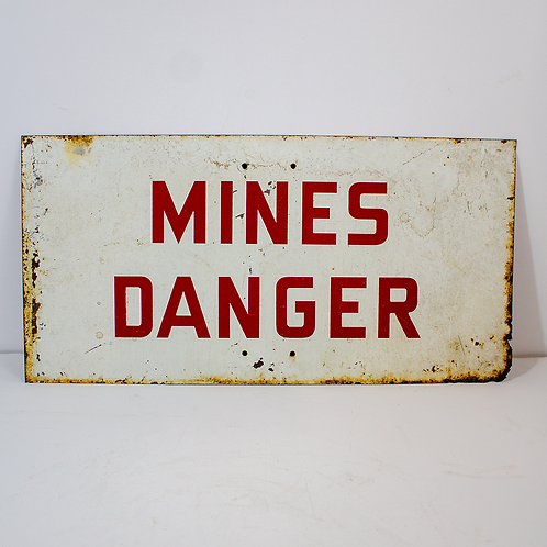 Red & White Mines Danger Metal Sign