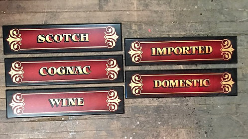 Scotch, Cognac, Wine, Domestic, Imported Signs