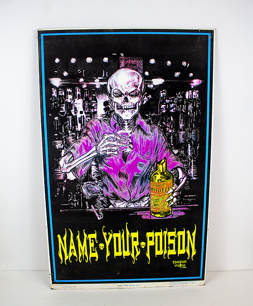 Name Your Poison Psychedelic Skeleton Poster