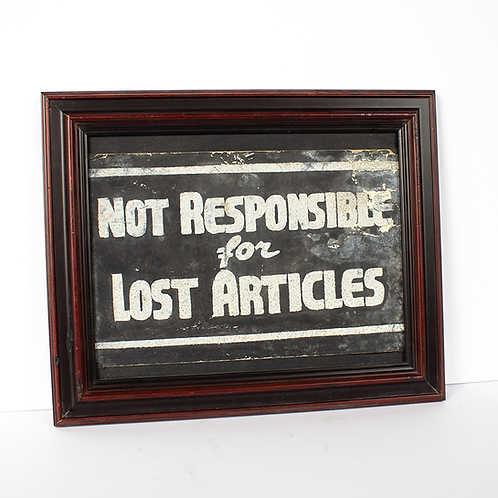 "Framed Diner Sign ""Not Responsible for Lost Articles"""