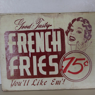 Good Tasty French Fries, You'll Like Em!