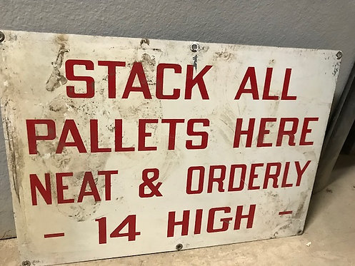Stack Pallets Here Sign
