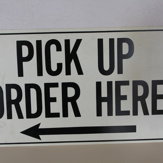 Pick Up Order Here Sign