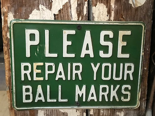 Please Repair Your Ball Marks Golf Sign