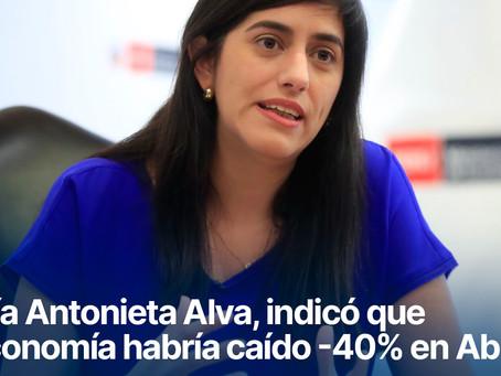 María Antonieta Alva, indicó que la economía habría caído -40% en Abr-20