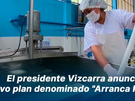 """El presidente Vizcarra anunció un nuevo plan denominado """"Arranca Perú"""""""
