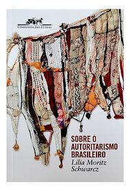 Sobre o Autoritarismo Brasileiro.jpg