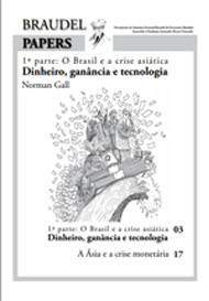 Ed. 20 – Parte 1: O Brasil e Crise Asiática: Dinheiro, Ganância e Tecnologia