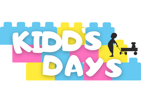 KIDDS DAYS IS HERE