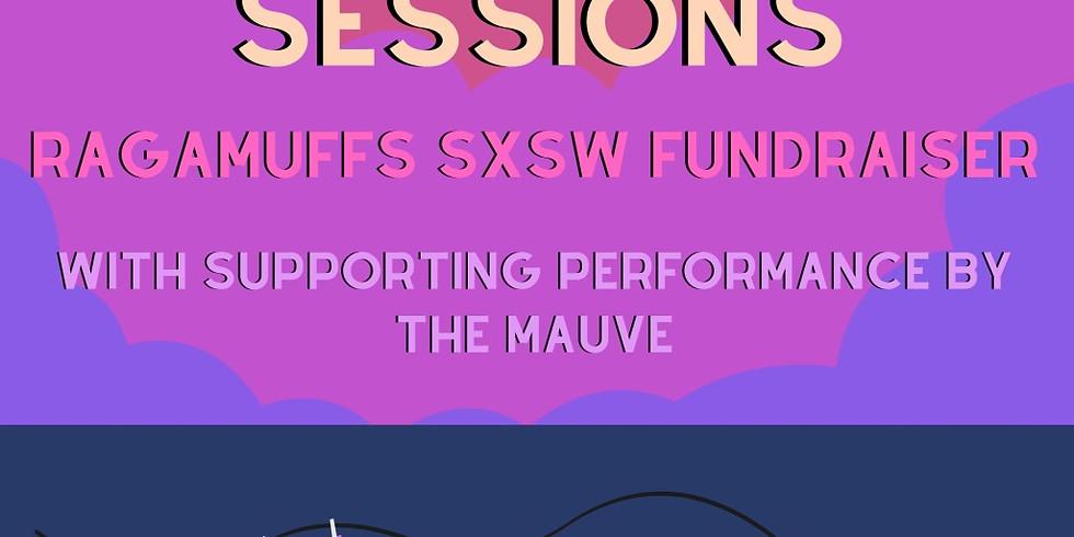 SXSW Fundraiser: Harbors Vintage X Ragamuffs x The Mauve