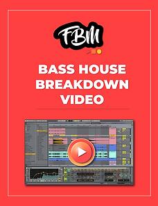 Bass House Breakdown Video.png