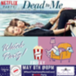 Dead to Me Watch Party FLYER.jpg