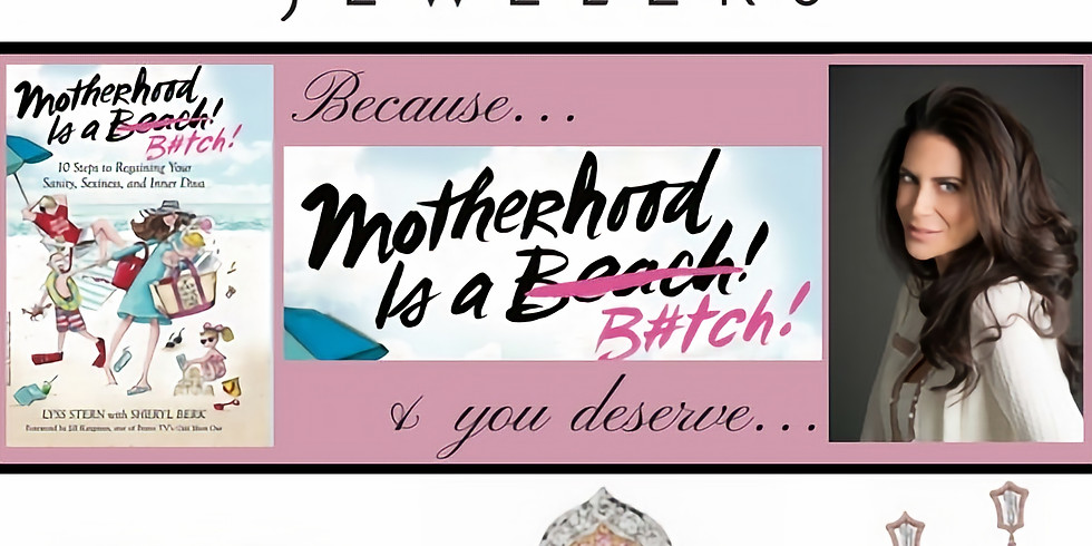 MomTime's Motherhood is a B*tch Book Party with Lyss Stern!