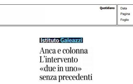 """Corriere Sera - 21/12/2020 - Anca e colona - l'intervento  due in uno"""" senza precedenti"""