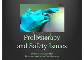SAFETY ISSUES IN PROLOTHERAPY - WHAT YOU NEED TO KNOW