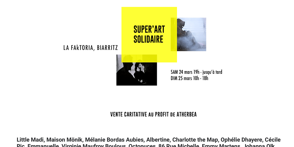 Vente caritative de SUPER'ART SOLIDAIRE au profit de ATHERBEA