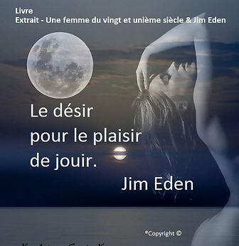 Poème Le désir pour le plaisir de jouir. Jim Eden Les Écritures du Cœur https://www.lesecrituresducoeur.com/poesie