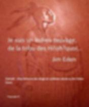 Je suis un indien sauvage, de la tribu des Hi!oh?quoi... Jim Eden Les Écritures du Cœur www.lesecrituresducoeur.com/biographie
