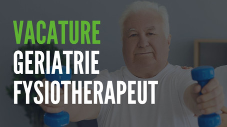 Vacature geriatrie fysiotherapeut