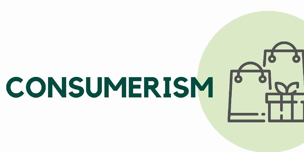 Consumerism - Gain Momentum with your Money Series