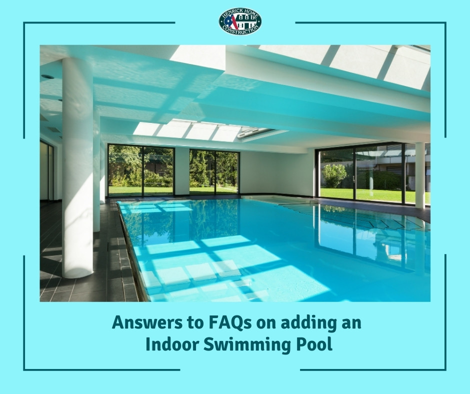 Answers to Know When Considering to Add an Indoor Swimming Pool