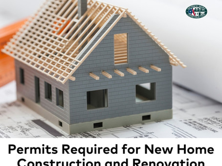Permits Required for New Home Construction and Renovation