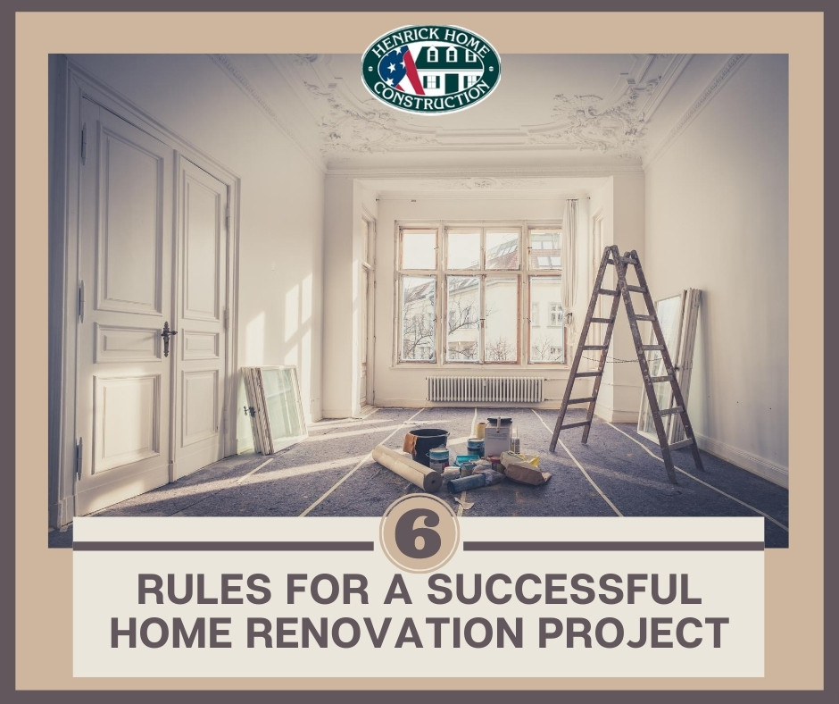 6 Rules for a Successful Home Renovation Project