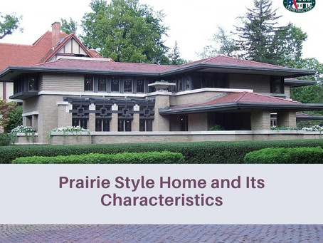 Prairie Style Home and Its Characteristics