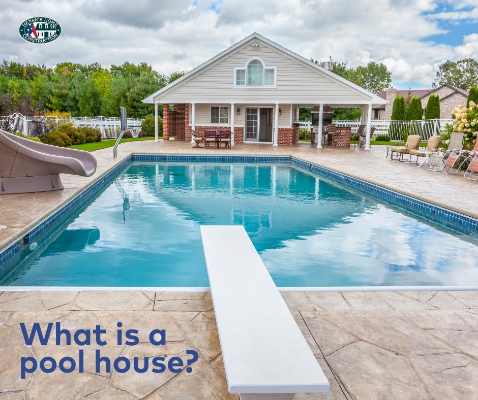 What is a Pool House