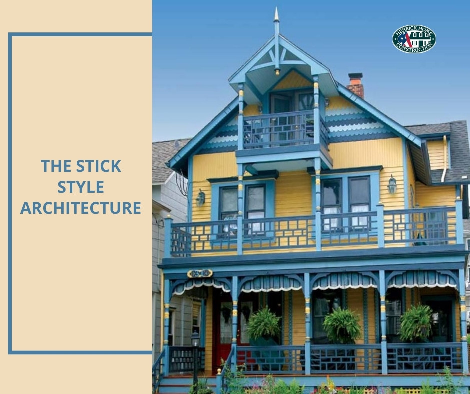 The Stick style Architecture