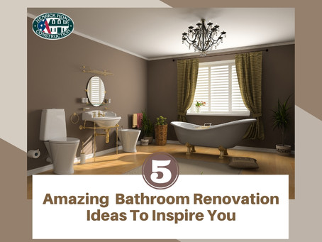 5 Amazing Bathroom Renovation Ideas to Inspire You