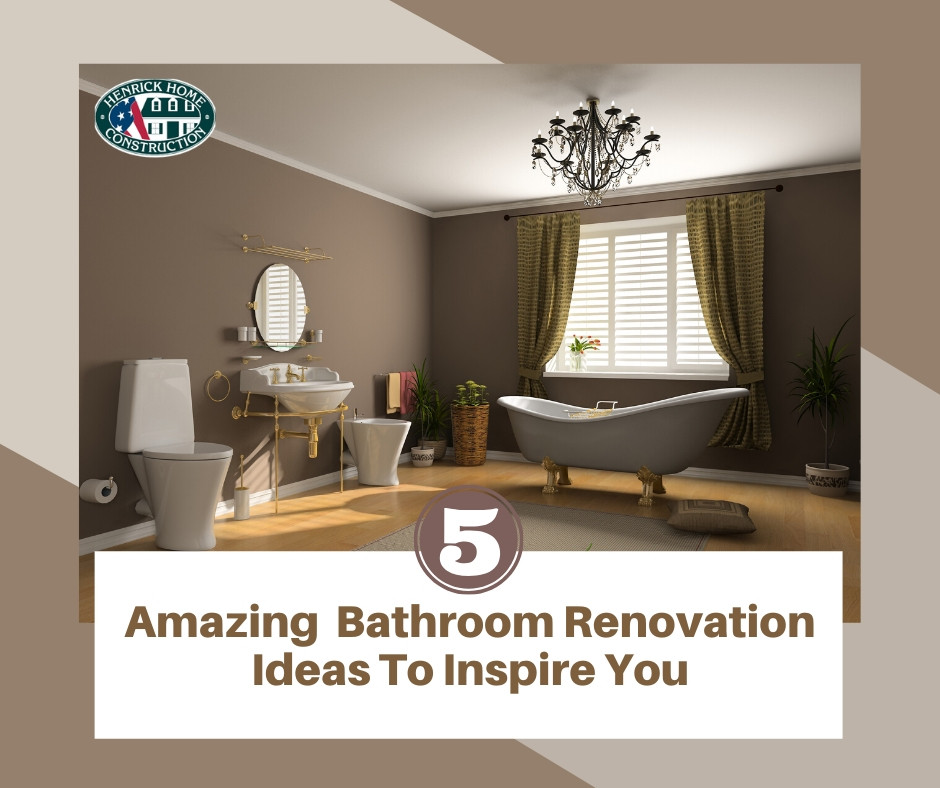 5 Amazing Bathroom Renovation Ideas to Inspire You