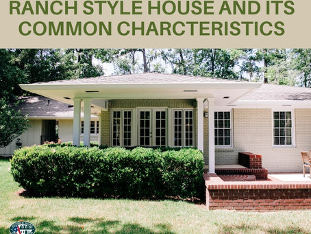 Ranch Style House and its Common Characteristics