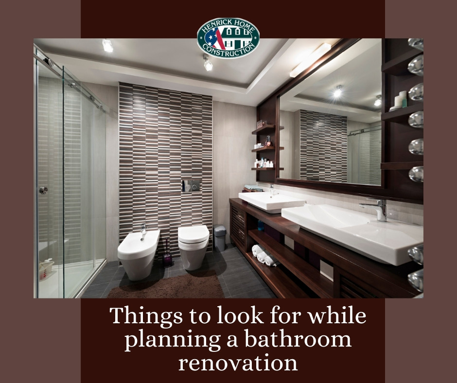 Things to look for while planning a bathroom renovation