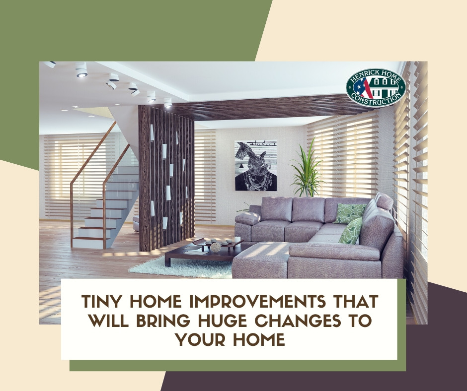 Minute home improvements that bring huge changes in your home