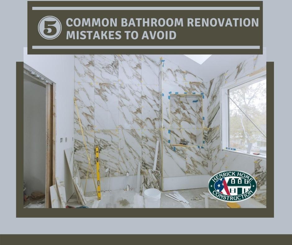 5 common bathroom renovation mistakes to avoid