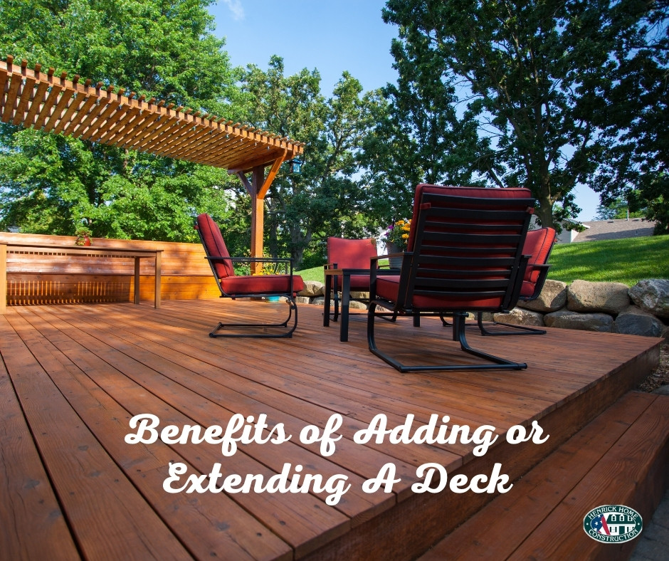 Benefits of Adding or Extending A Deck