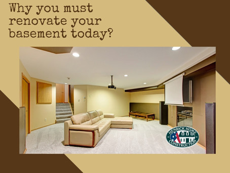 Why you must renovate your basement today?